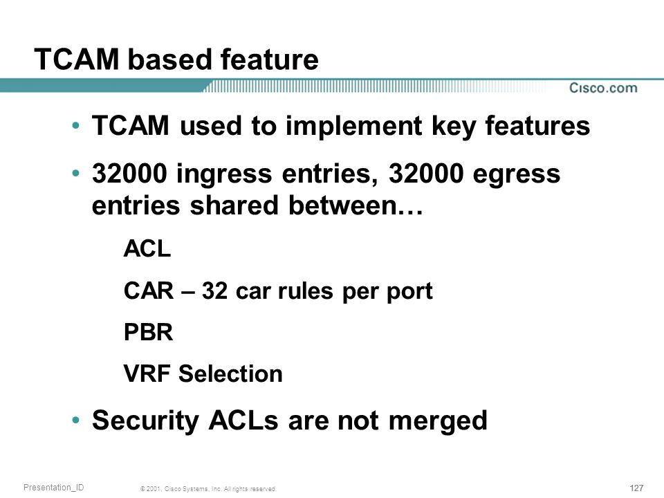 TCAM based feature TCAM used to implement key features