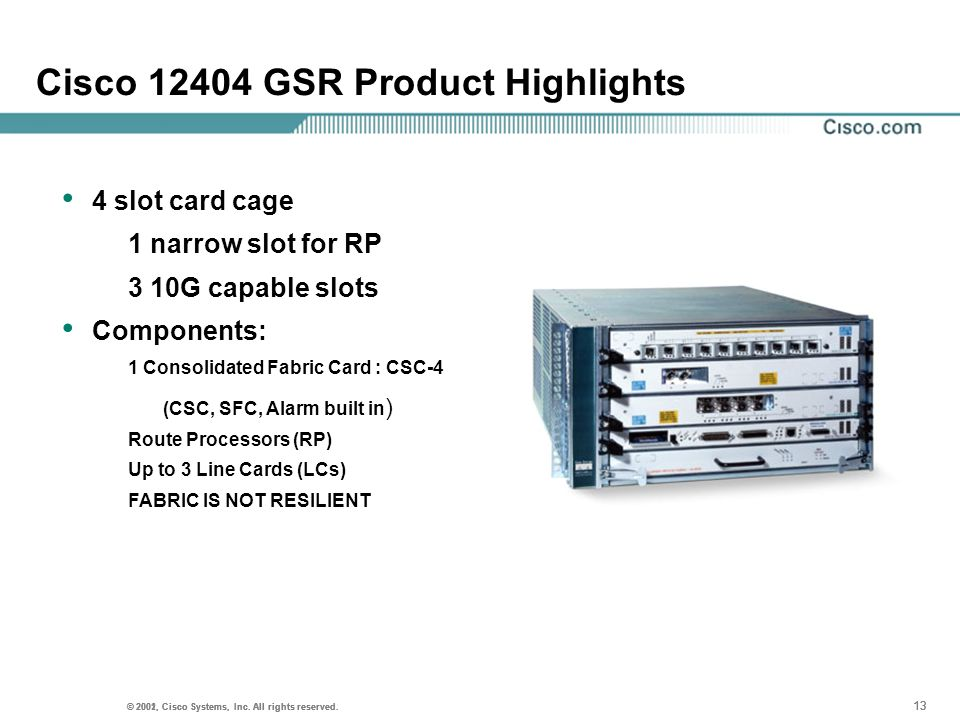 Cisco GSR Product Highlights