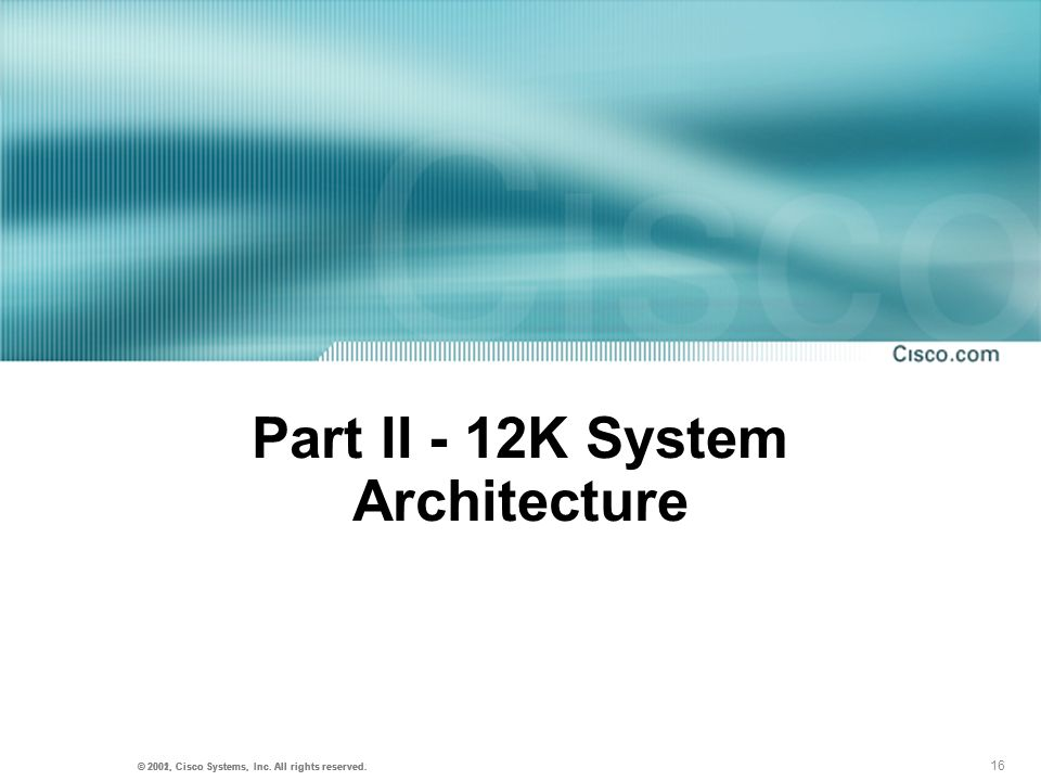Part II - 12K System Architecture