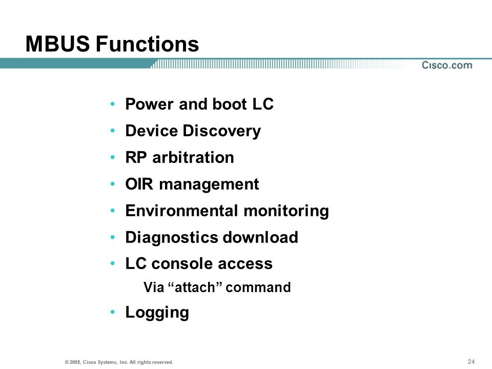 MBUS Functions Power and boot LC Device Discovery RP arbitration