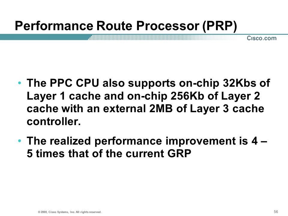 Performance Route Processor (PRP)