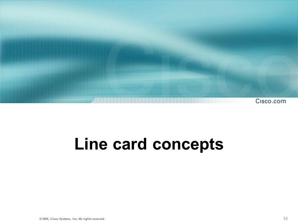 Line card concepts