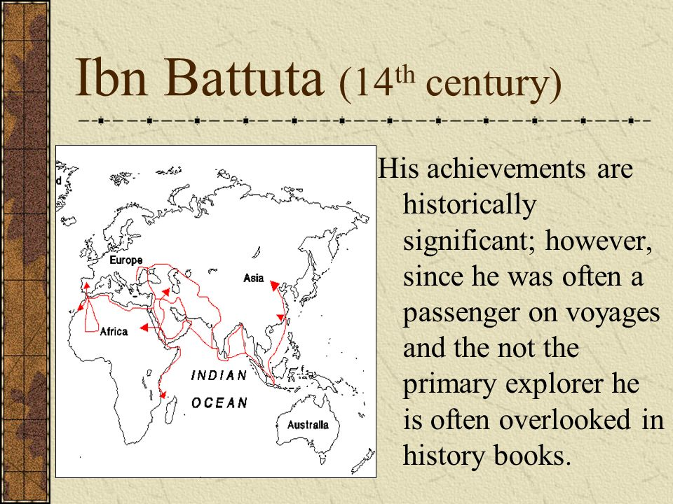 Ibn Battuta (14th century)