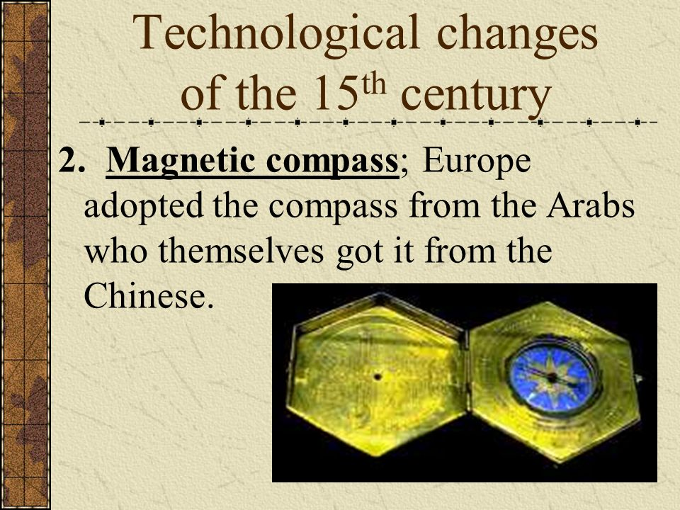 Technological changes of the 15th century
