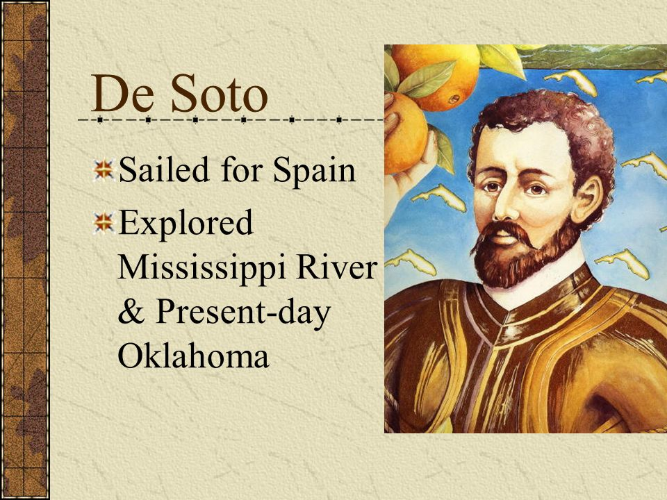 De Soto Sailed for Spain