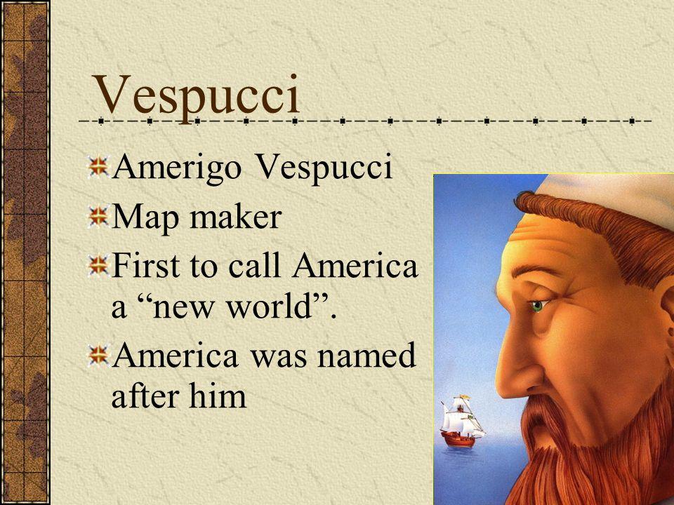 Vespucci Amerigo Vespucci Map maker