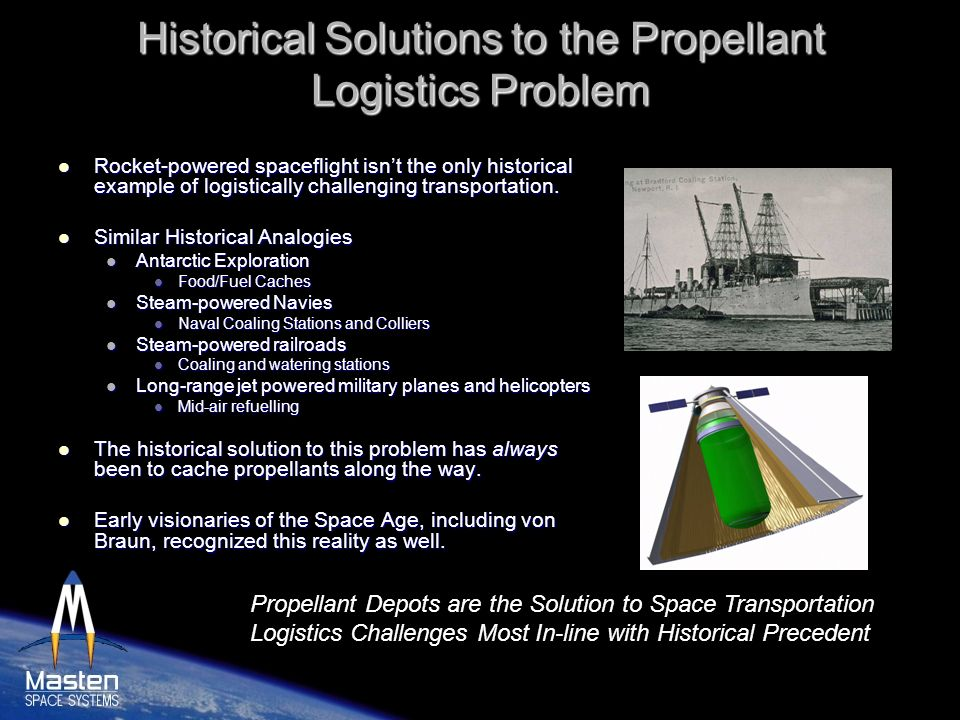 Historical Solutions to the Propellant Logistics Problem