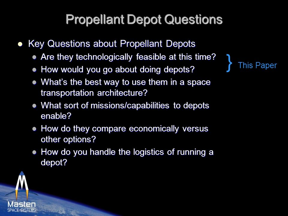 Propellant Depot Questions
