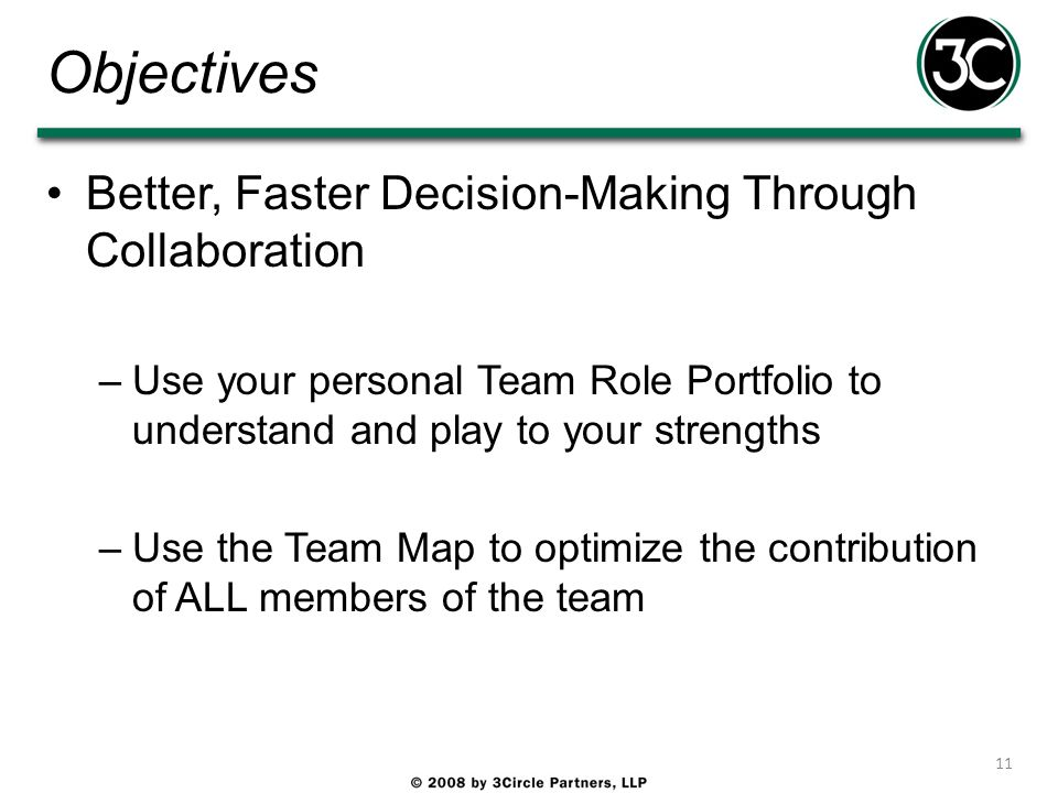 Objectives Better, Faster Decision-Making Through Collaboration