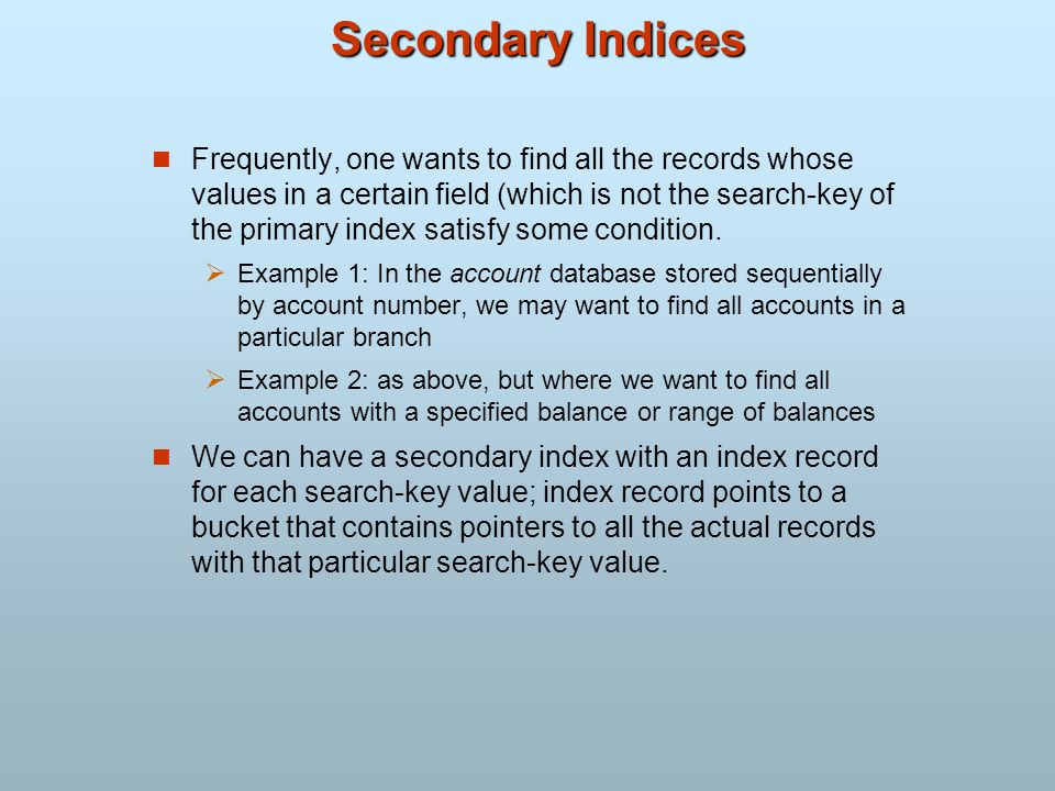 Secondary Indices