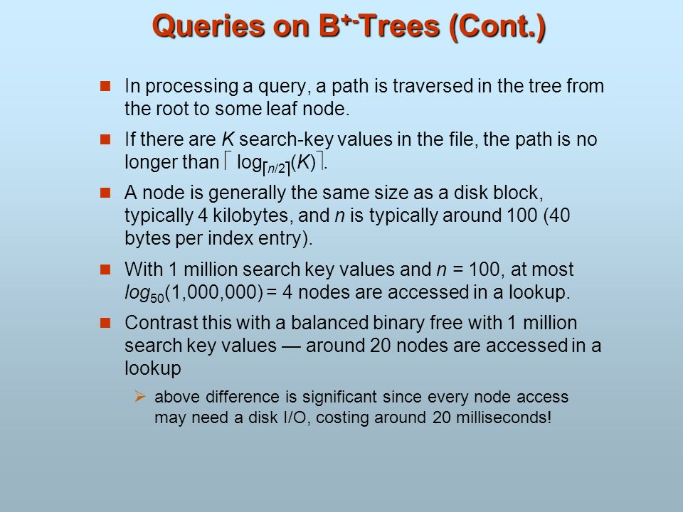 Queries on B+-Trees (Cont.)