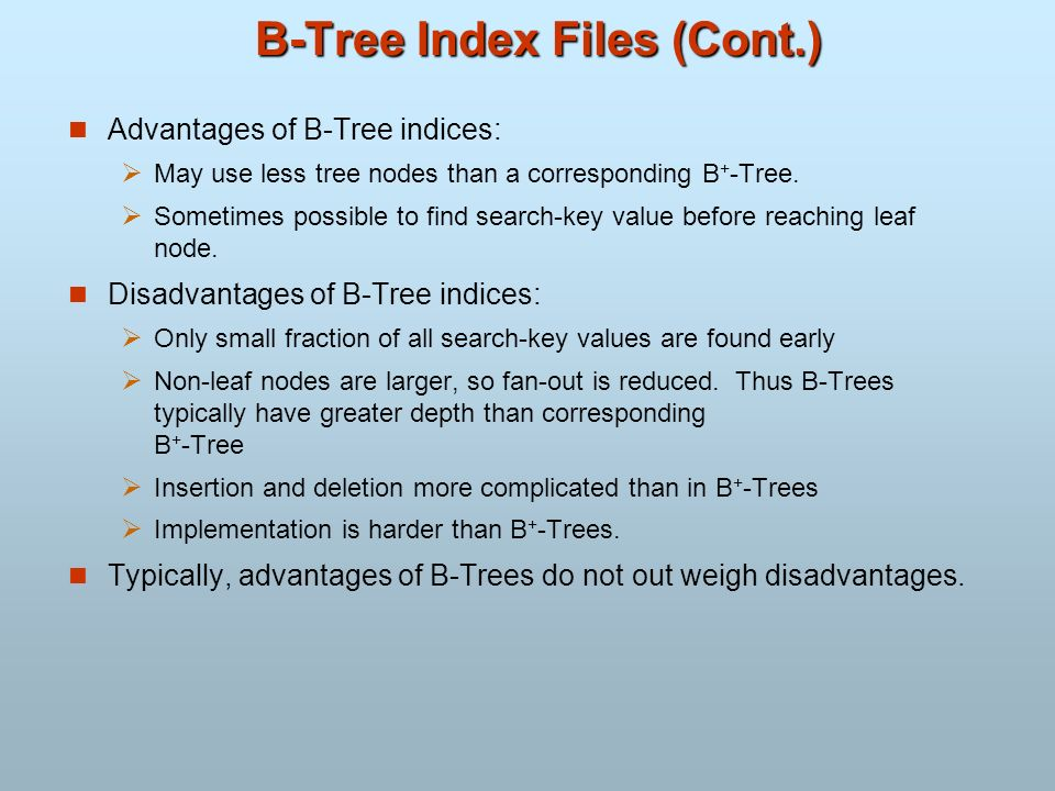 B-Tree Index Files (Cont.)