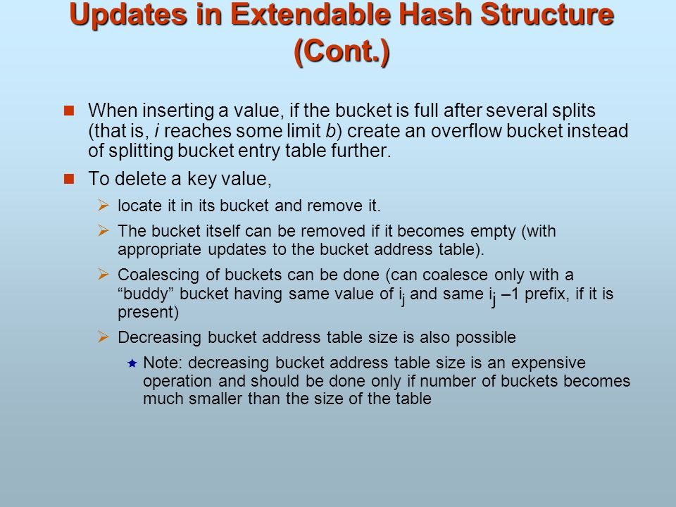 Updates in Extendable Hash Structure (Cont.)