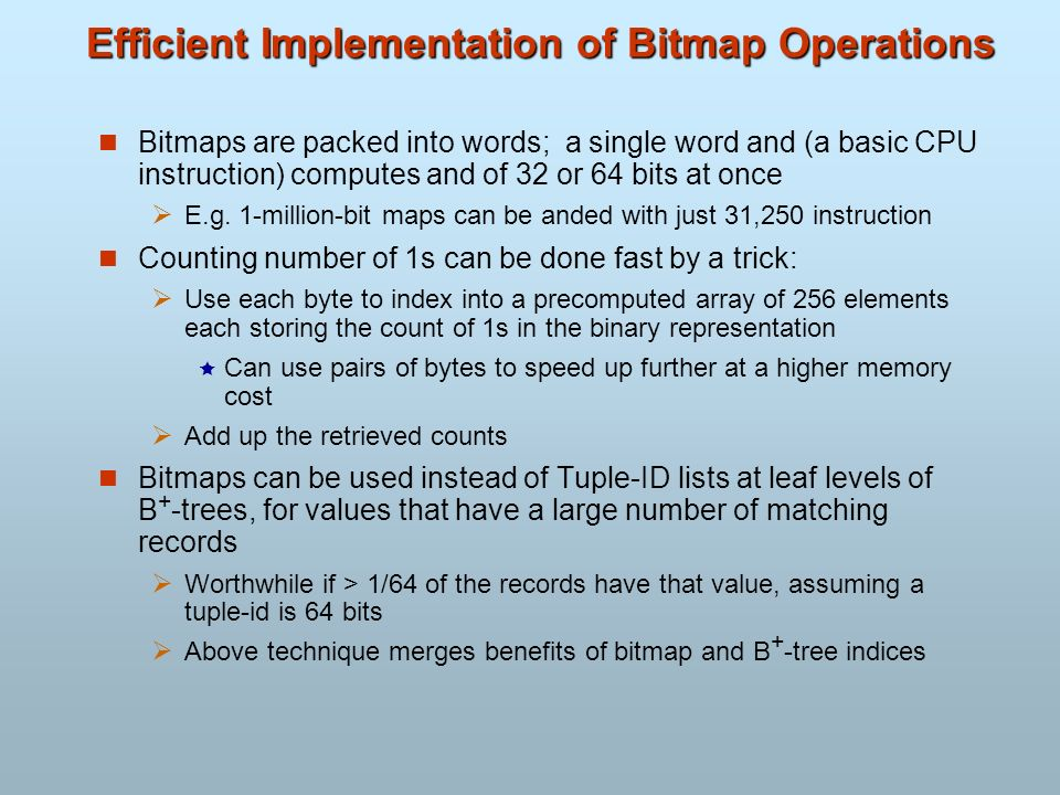 Efficient Implementation of Bitmap Operations