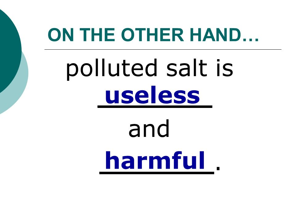 polluted salt is _______