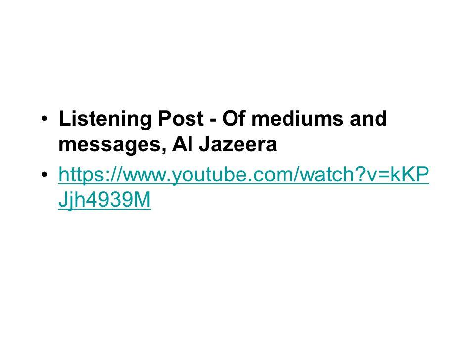 Listening Post - Of mediums and messages, Al Jazeera
