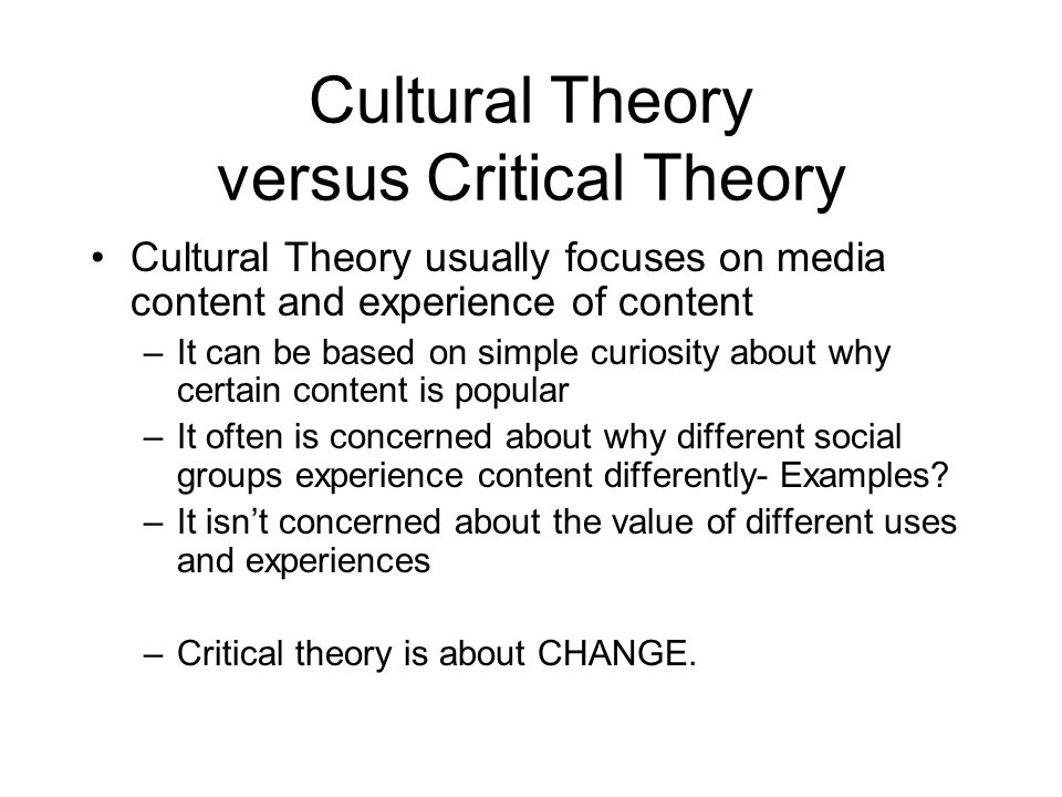 Cultural Theory versus Critical Theory