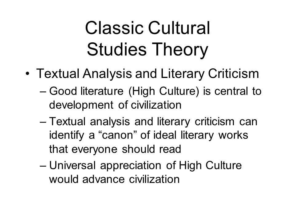 Classic Cultural Studies Theory