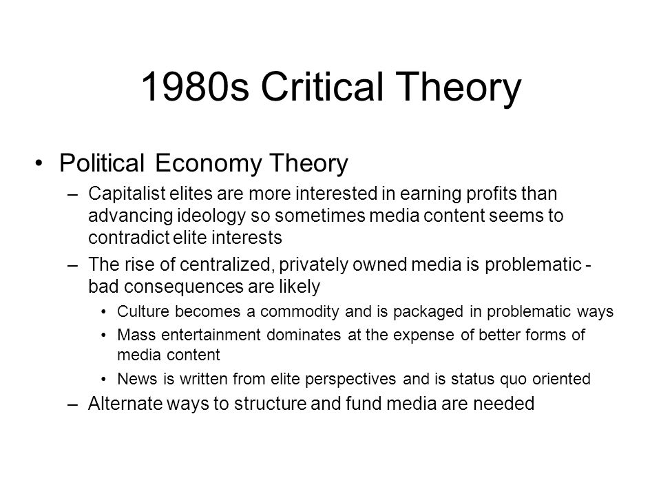 1980s Critical Theory Political Economy Theory