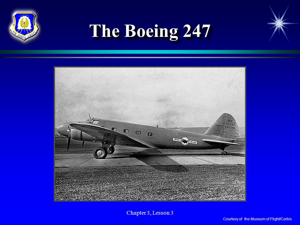 The Boeing 247 Chapter 3, Lesson 3
