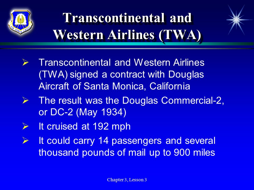 Transcontinental and Western Airlines (TWA)