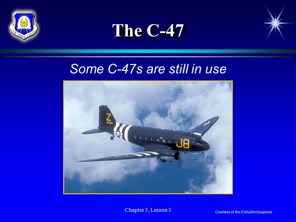 Some C-47s are still in use