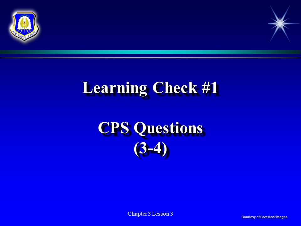 Learning Check #1 CPS Questions (3-4)