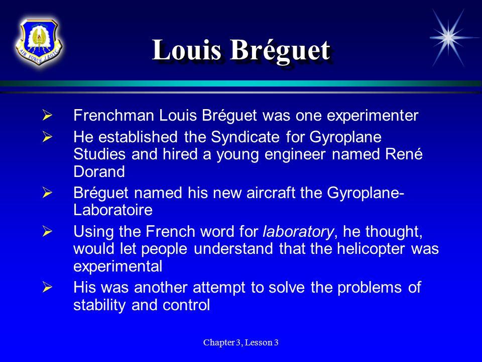 Louis Bréguet Frenchman Louis Bréguet was one experimenter