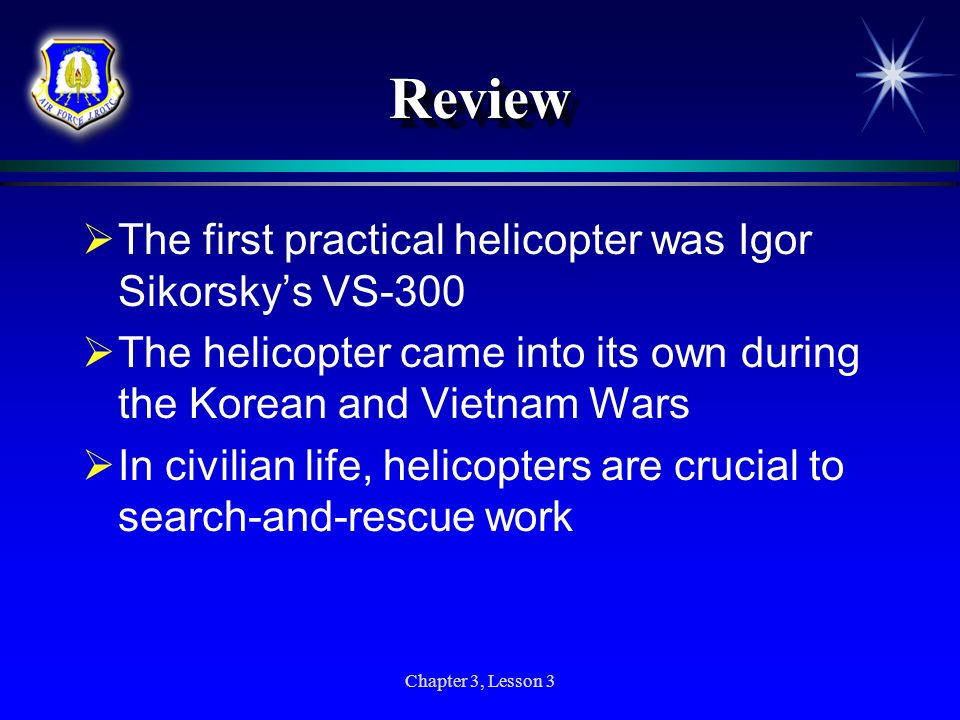 Review The first practical helicopter was Igor Sikorsky's VS-300