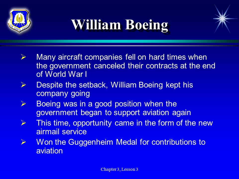 William Boeing Many aircraft companies fell on hard times when the government canceled their contracts at the end of World War I.