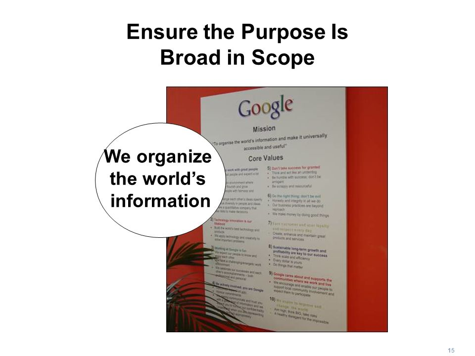 Ensure the Purpose Is Broad in Scope