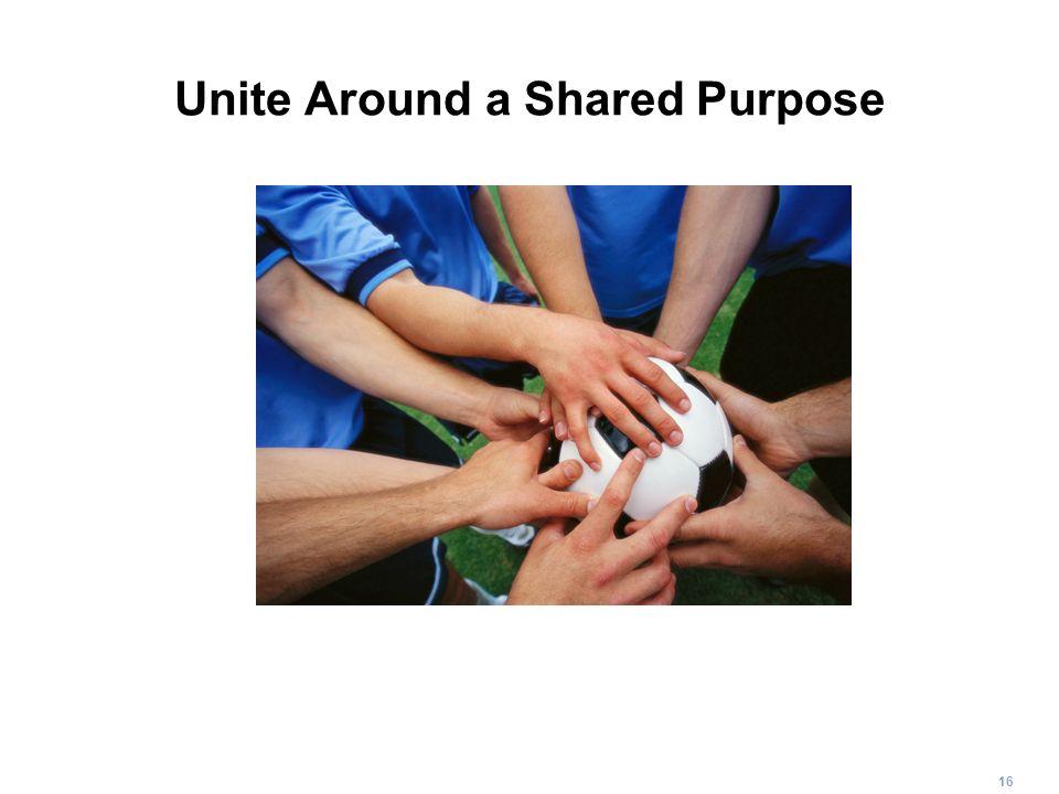 Unite Around a Shared Purpose