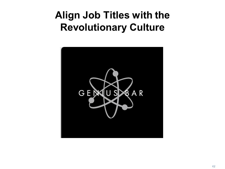 Align Job Titles with the Revolutionary Culture