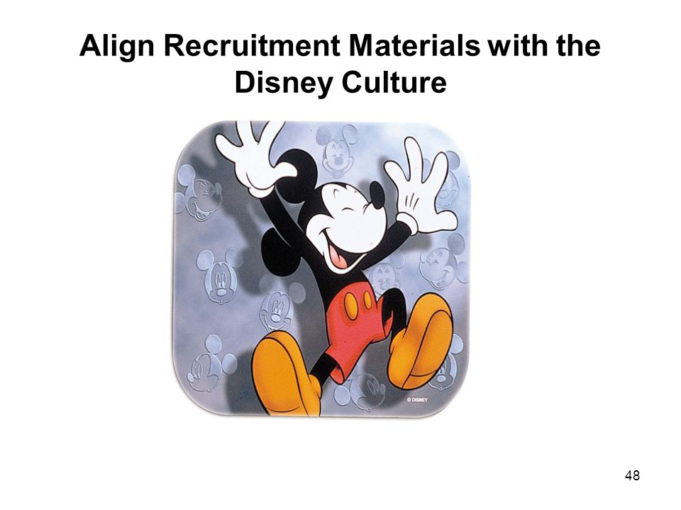 Align Recruitment Materials with the Disney Culture