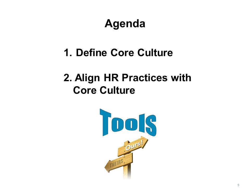 Tools Agenda Define Core Culture
