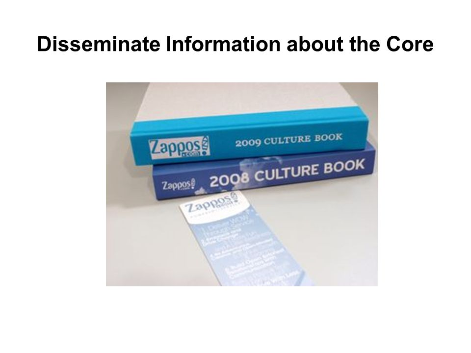 Disseminate Information about the Core