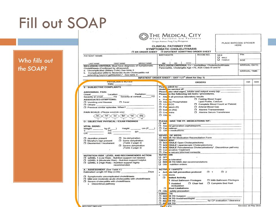 Fill out SOAP Who fills out the SOAP