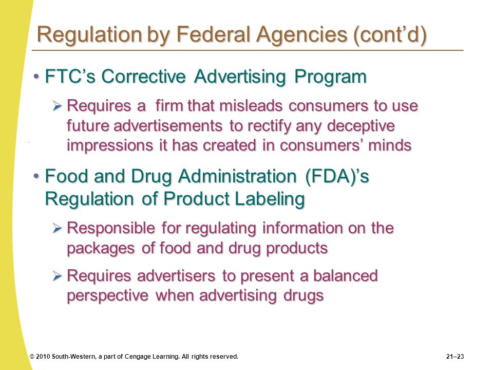 Regulation by Federal Agencies (cont'd)
