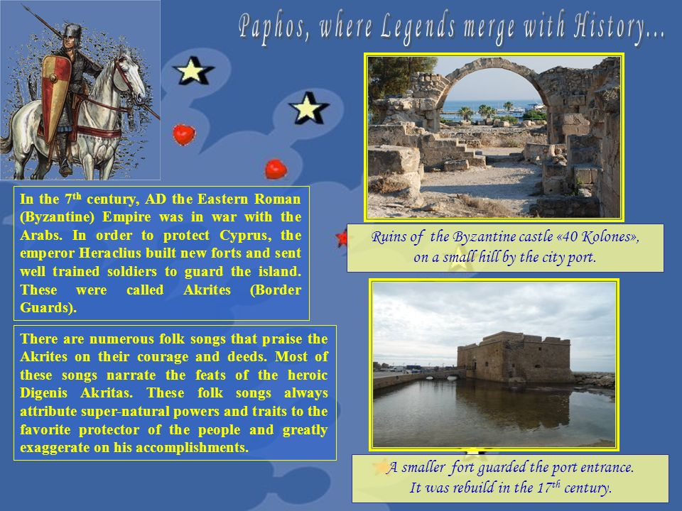 Paphos, where Legends merge with History...