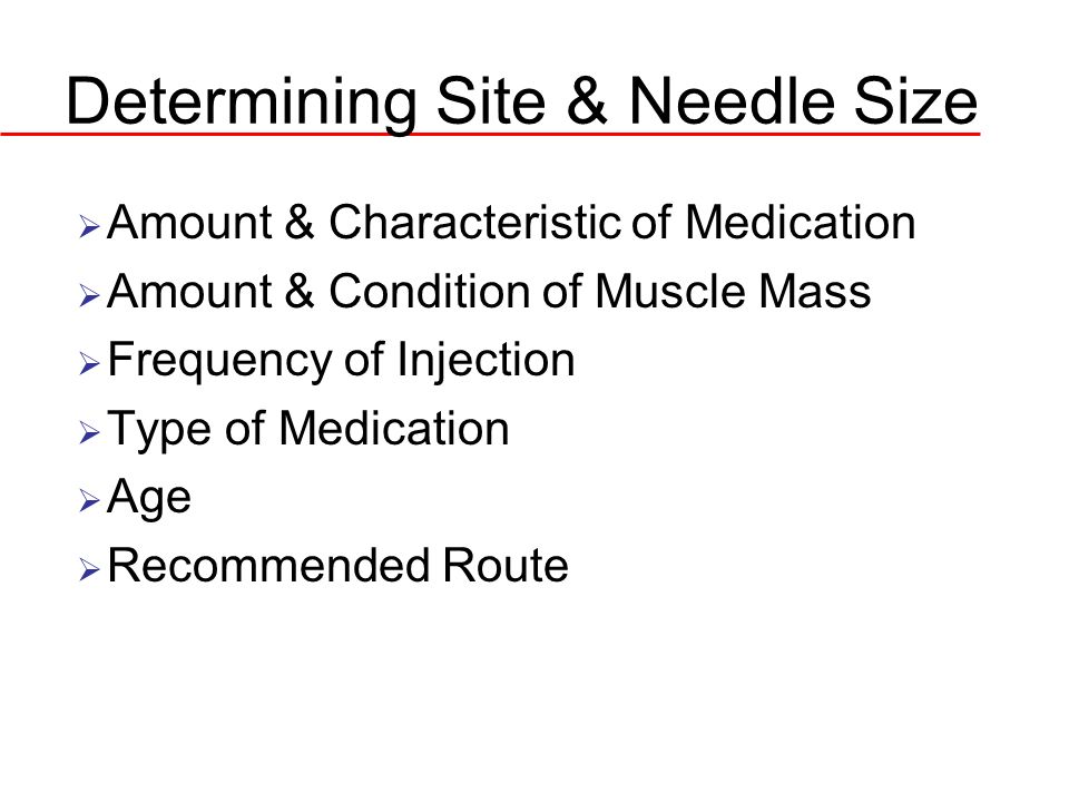 Determining Site & Needle Size