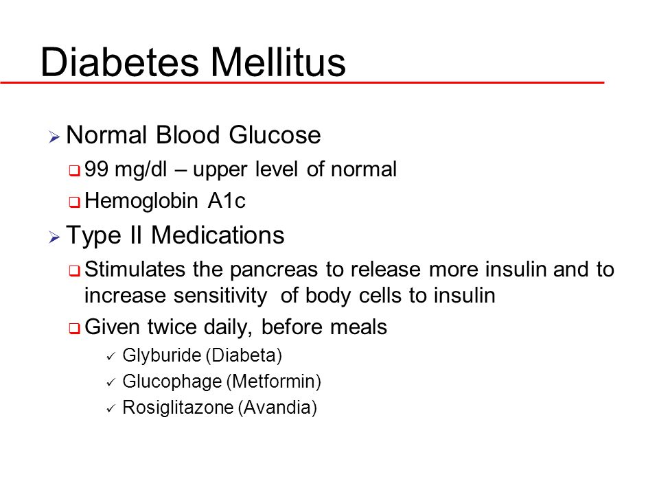 Diabetes Mellitus Normal Blood Glucose Type II Medications