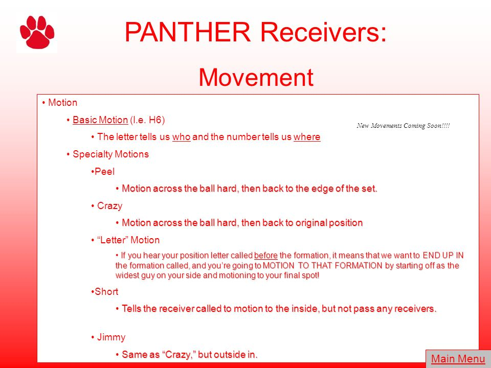 PANTHER Receivers: Movement Main Menu Motion Basic Motion (I.e. H6)