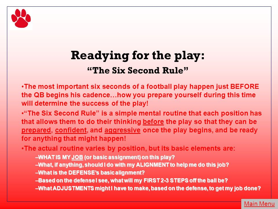 Readying for the play: The Six Second Rule