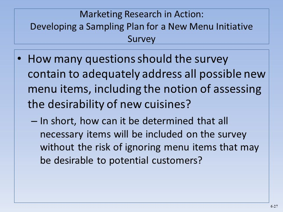 Marketing Research in Action: Developing a Sampling Plan for a New Menu Initiative Survey