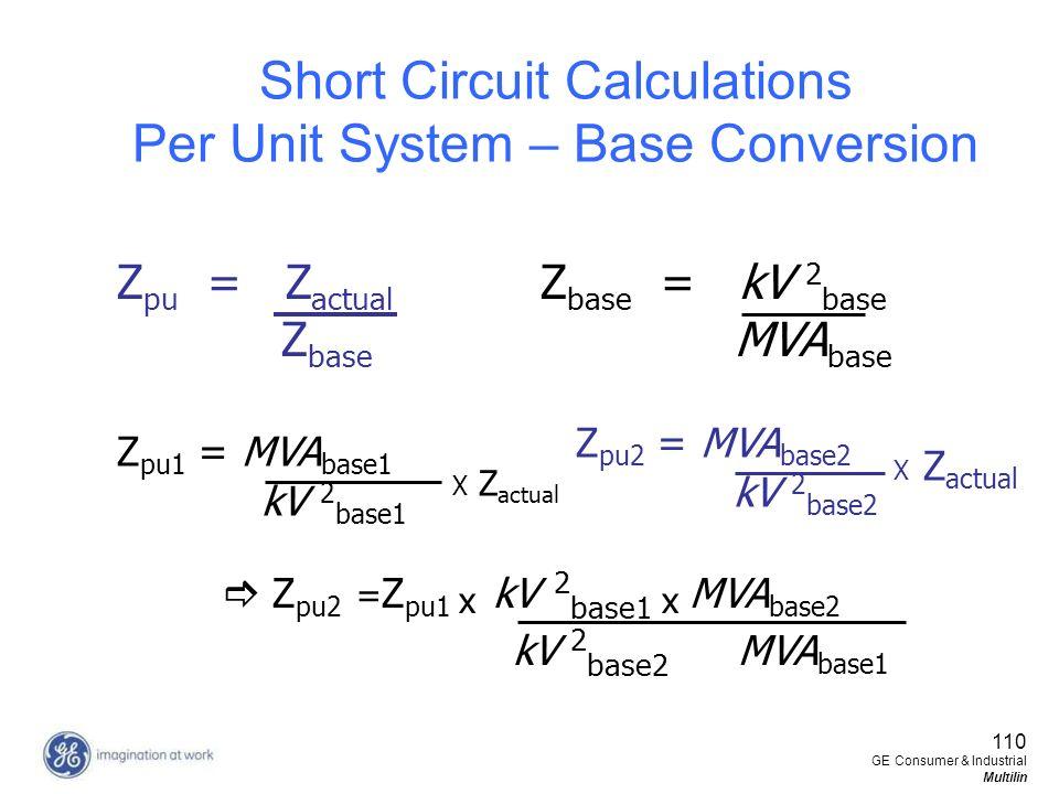 Short Circuit Calculations Per Unit System – Base Conversion