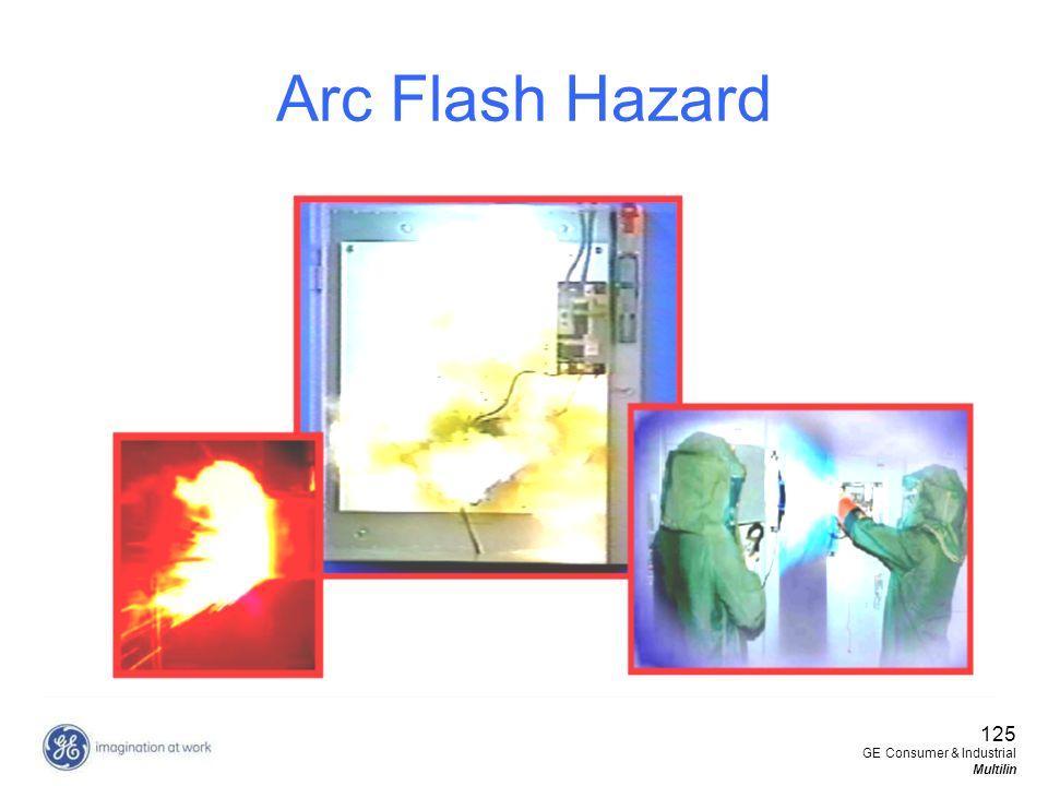 Arc Flash Hazard 125 GE Consumer & Industrial Multilin