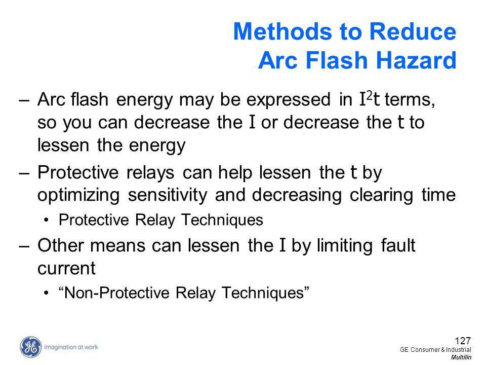 Methods to Reduce Arc Flash Hazard