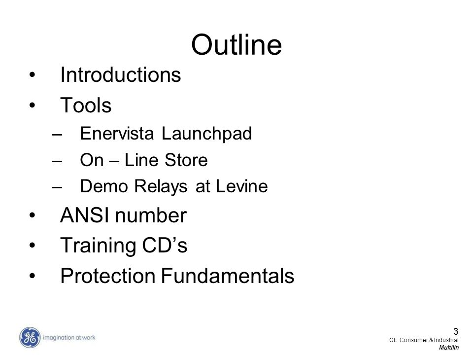 Outline Introductions Tools ANSI number Training CD's