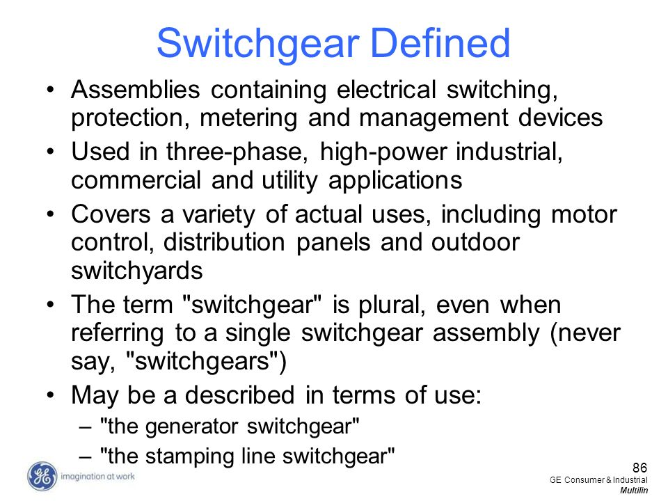 Switchgear Defined Assemblies containing electrical switching, protection, metering and management devices.