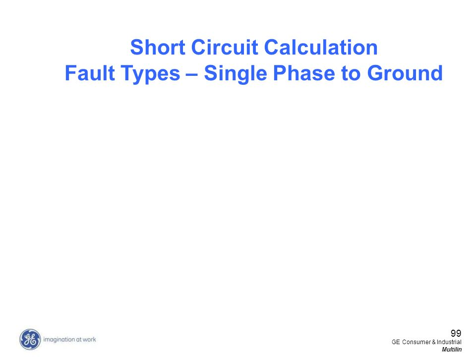 Short Circuit Calculation Fault Types – Single Phase to Ground